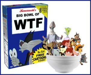 big bowl of WTF